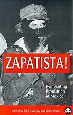 Zapatista! : Reinventing Revolution in Mexico (1998, Paperback)