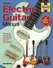 HAYNES: Electric Guitar Manual: How to Set Up, Maintain & 'Hot Rod' ...