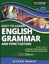 Easy-To-Learn English Grammar and Punctuation, Part 1 Of 2 : A Step-By-step...