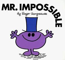 Mr. Men and Little Miss: Mr. Impossible by Roger Hargreaves (1998, Paperback)