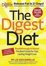 The Digest Diet: The Best Foods for Fast, Lasting Weight Loss, Vaccariello, Liz,