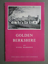 1967 GOLDEN BERKSHIRE BY NIGEL HAMMOND P/B 1ST NORTH BERKSHIRE, SCARCE