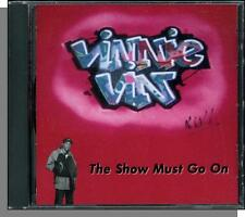 Vinnie Vin -- The Show Must Go On - New 1991 Rap CD!!