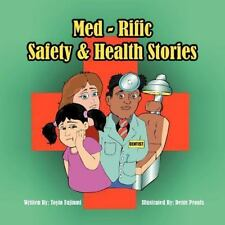 Med-Rific Safety and Health Stories