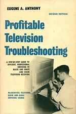 Profitable Television Troubleshooting by Anthony HB 1963 Electronics  MH