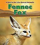 Fennec Fox (A Day in the Life: Desert Animals)-ExLibrary