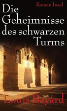 LOUIS BAYARD - DIE GEHEIMNISSE DES SCHWARZEN TURMS