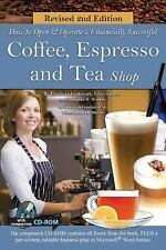 How to Open a Financially Successful Coffee, Espresso and Tea Shop by Lora...
