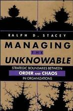Managing the Unknowable: Strategic Boundaries Between Order and Chaos -ExLibrary