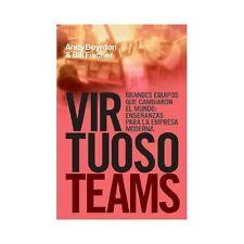 Virtuso Teams : Equipos que Cambiaron el Mundo: Ensenanzas para la Empresa...