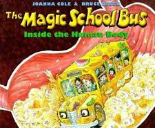 The Magic School Bus: Inside the Human Body by Cole, Joanna, Degen, Bruce