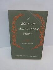 A BOOK OF AUSTRALIAN VERSE SELECTED WITH AN INTRODUCTION BY JUDITH WRIGHT