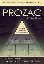 Prozac: North American Culture and the Wonder Drug (Antidepressants)