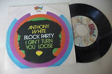 "ANTHONY WHITE""BLOCK PARTY-disco 45 giri SALSOUL It 1977"" PERFETTO/"