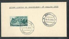 1956 ITALIA FDC TRAFORO DEL SEMPIONE - FRANCOBOLLO APPLICATO SU CARTONCINO