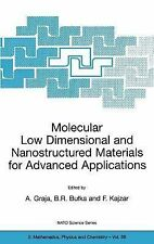 Nato Science Series II Ser.: Molecular Low Dimensional and Nanostructured...