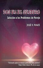Dos En El Sendero: Solución a los problemas de pareja (Spanish-ExLibrary