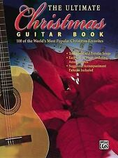 The Ultimate Christmas Guitar Book: 100 of the World's Most Popular Christmas...