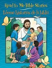Read to Me Bible Stories / Leeme historias de la biblia (English and Spanish E..