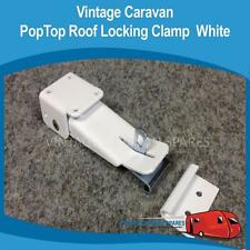 Caravan POPTOP ROOF LOCKING CLAMP WHITE  Vintage Viscount Franklin Millard York
