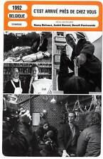 C'EST ARRIVE PRES DE CHEZ VOUS (FICHE CINEMA) Poelvoorde 1992 Man Bites Dog