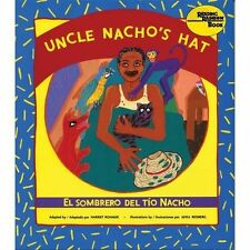 Uncle Nacho's Hat : El Sombrero Del to Nacho by Harriet Rohmer (2013, Paperback)