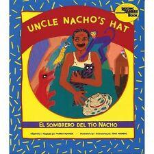 El sombrero del tio Nacho / Uncle Nacho's Hat