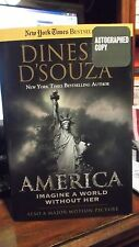 America : Imagine a World Without Her by Dinesh D'Souza (2014, Hardcover)Signed