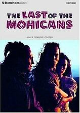 The Last of the Mohicans (Dominoes: Level 3: 1,000 Word Vocabulary) James Fenim