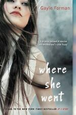 Where She Went by Forman, Gayle, Acceptable Book