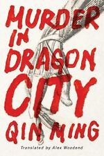 Murder in Dragon City by Qinghua Ming and Ming Qin (2016, Paperback)