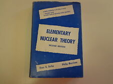 Elementary Nuclear Theory 2nd Edition HBDJ 1956 Hans A. Bethe & Philip Morrison