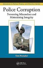 Police Corruption: Preventing Misconduct and Maintaining Integrity (Advances in