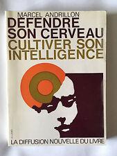 DEFENDRE SON CERVEAU CULTIVER SON INTELLIGENCE 1974 ANDRILLON