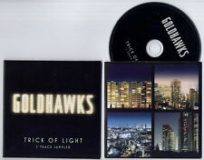GOLDHAWKS Trick Of Light Sampler 2009 UK 5-trk promo CD + Running Away CD single
