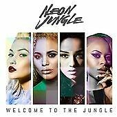 Neon Jungle CD Album (2014) Welcome To The Jungle (Recent Release)