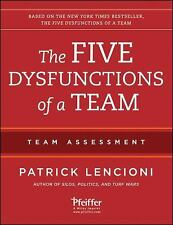 The Five Dysfunctions of a Team : Team Assessment by Patrick M. Lencioni...