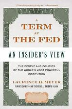 A Term at the Fed: An Insider's View