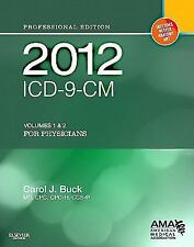 2012 ICD-9-CM, for Physicians Volumes 1 and 2 Professional Edition (Softbound) (