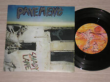 "PAVEMENT - SHADY LANE / UNSEEN POWER OF THE PICKET FENCE- 45 GIRI 7"" UK"