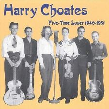 Harry Choates- Five Time Loser (Krazy Kat 22 NEW CD)