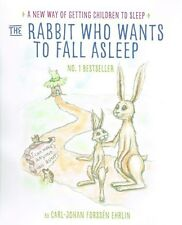 The Rabbit Who Wants To Fall Asleep by Carl-Johan Forssen Ehrlin NEW