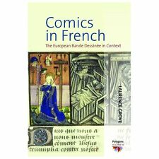 Comics in French: The Bande Dessinee in Context Polygons)