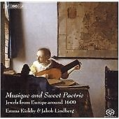 Kirkby, Emma: Musique and Sweet Poetrie - Jewels from Europe around 1600, Lindbe