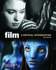 Film: A Critical Introduction by Tom Wallis, Maria Pramaggiore (Paperback, 2011)