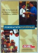 FORMACIÓN CONTINUA - PLAN DE LOS SECTORES COMERCIO, HOSTELERÍA Y TURISMO