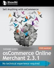 Showme Guides Oscommerce Online Merchant 2.3.1 User Manual -Kerry R. Watson  NEW