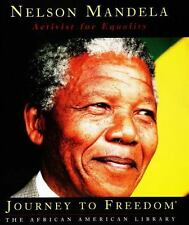 Nelson Mandela: Activist for Equality (Journey to Freedom: The African American