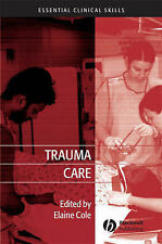 Trauma Care: Initial Assessment and Management in the Emergency Department by...