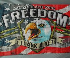 THANK A VET 3X5' FLAG NEW EAGLE USA IF YOU LOVE FREEDOM PATRIOTIC VETERAN